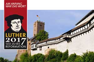 Luther 2017 - 500 Jahre Reformation